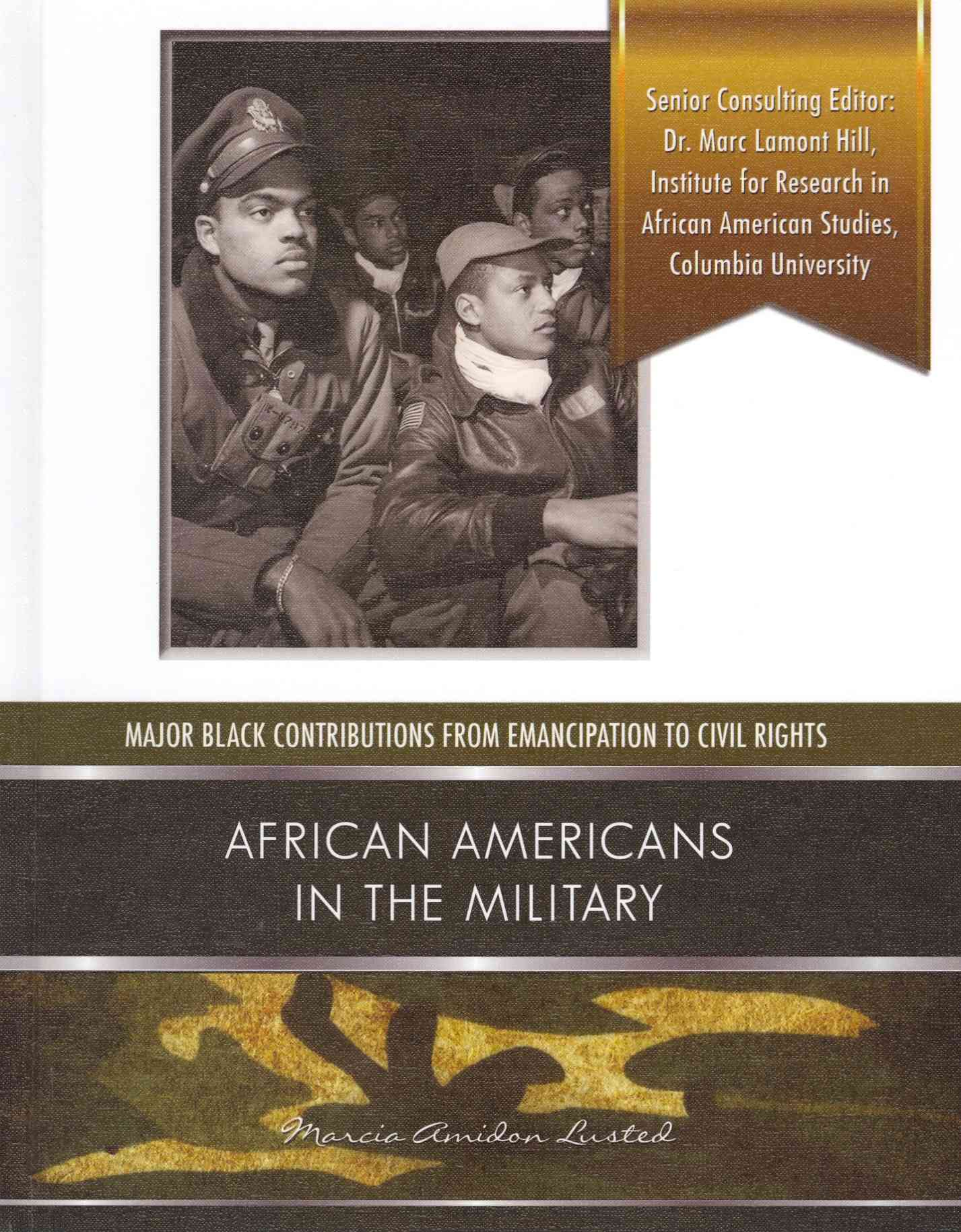 African Americans in the Military By Lusted, Marcia Amidon