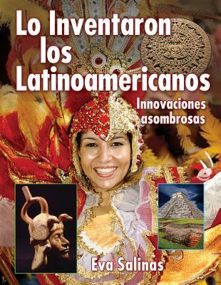 Lo Inventaron Los Latinoamericanos / Latin Americans Thought of It By Salinas, Eva